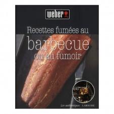 """Livre de recettes """"Recettes fumées au barbecue ou au fumoir """"- WEBER"""