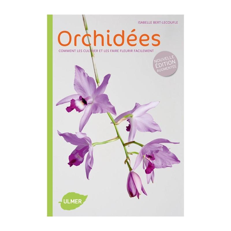 orchid es comment les cultiver et les faire fleurir facilement. Black Bedroom Furniture Sets. Home Design Ideas