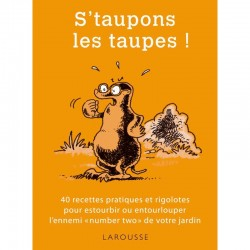 S TAUPONS LES TAUPES